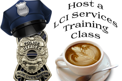 Host a LCI Services Training Seminar or Class for Law Enforcement.