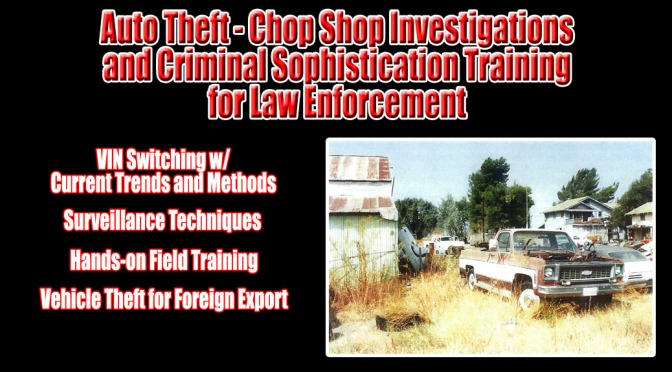 Vehicle Theft and Chop Shop Investigations Training for Detectives
