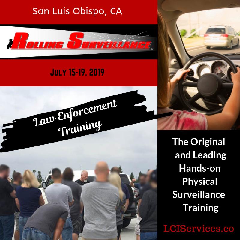 Last Call: Rolling Surveillance – San Luis Obispo, CA