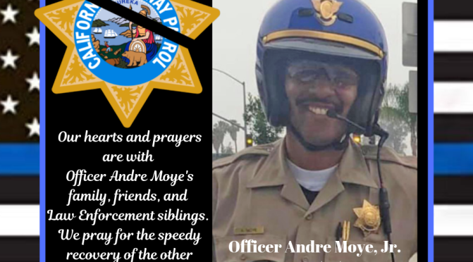 CHP Officer Andre Moye, Jr. - Officer Down