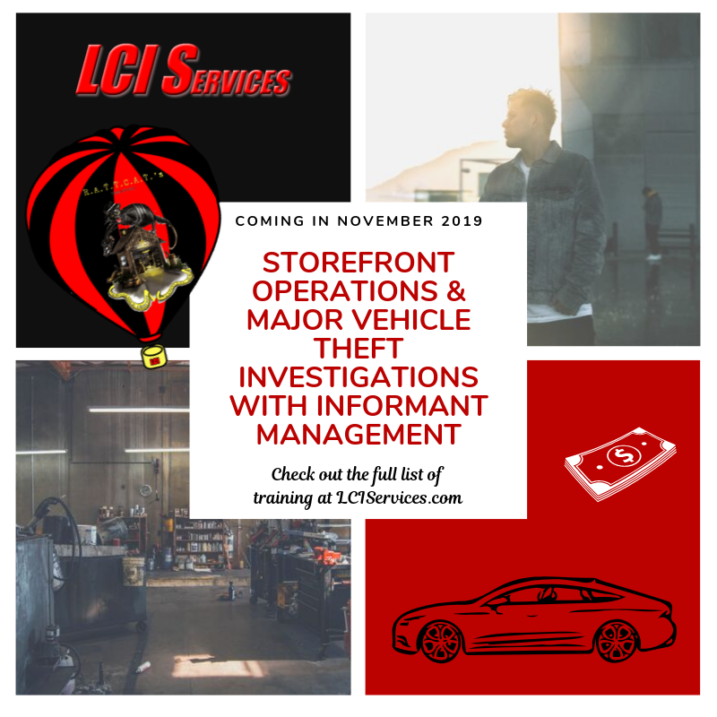 Registration Open for Store Front Operations, Major Vehicle Theft Investigations & Informant Management