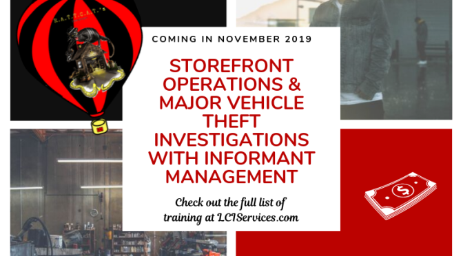 Store Front Operations, Working Undercover, Major Auto Theft Investigations Law Enforcment Training