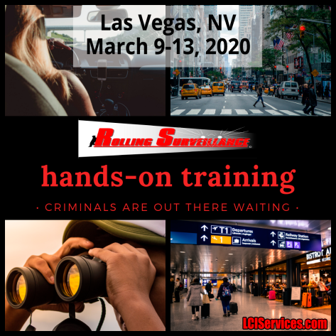 The best physical surveillance training available to law enforcement. Rolling Surveillance in Las Vegas, NV. March 9-13, 2020